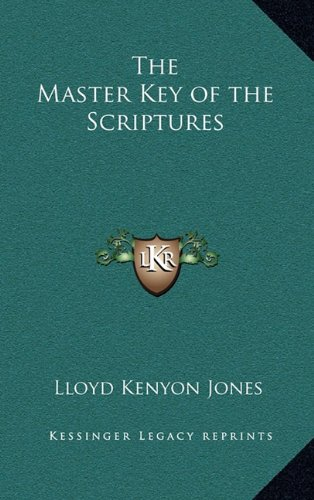 9781163582435: The Master Key of the Scriptures