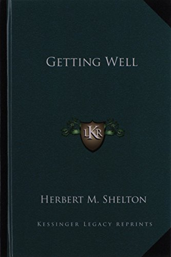 9781163582626: Getting Well