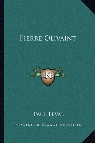 Pierre Olivaint (1163583340) by Paul Feval