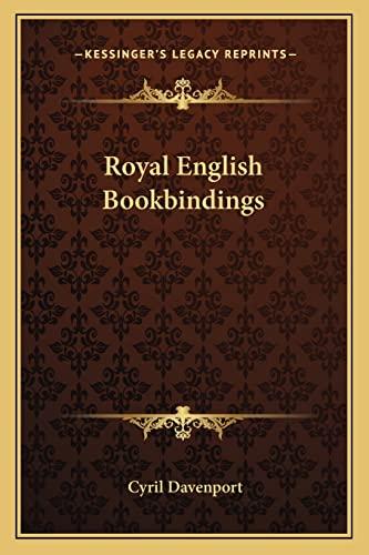 9781163587768: Royal English Bookbindings