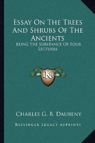 9781163593271: Essay On The Trees And Shrubs Of The Ancients: Being The Substance Of Four Lectures
