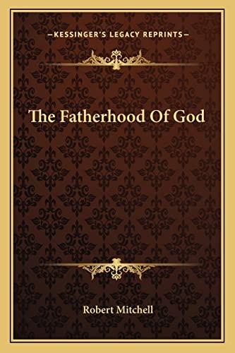 9781163595848: The Fatherhood Of God