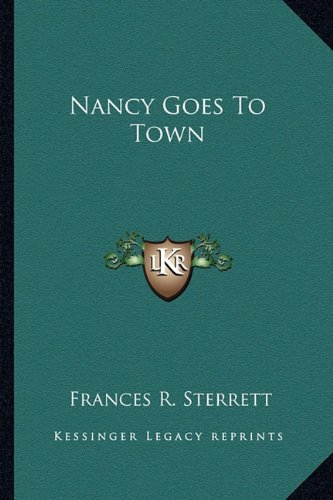 9781163613016: Nancy Goes To Town