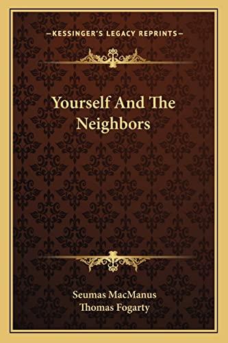 9781163613214: Yourself And The Neighbors
