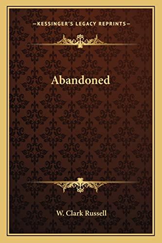9781163615546: Abandoned