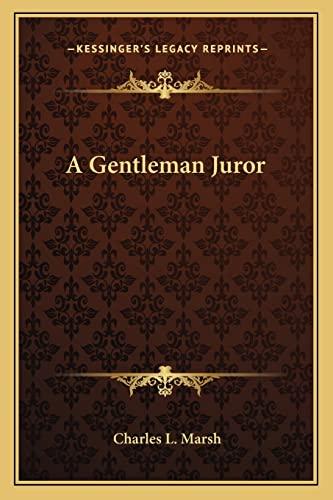 9781163616185: A Gentleman Juror