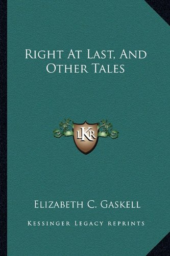 9781163617588: Right at Last, and Other Tales