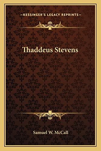 9781163626061: Thaddeus Stevens