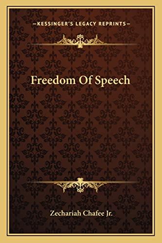 9781163632635: Freedom Of Speech