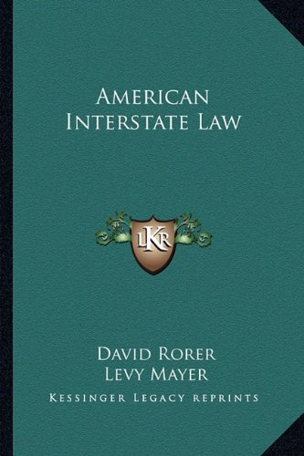 9781163634783: American Interstate Law