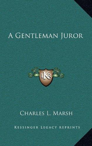 9781163647486: A Gentleman Juror