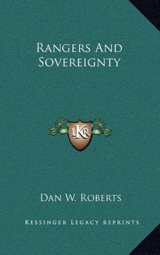 9781163648780: Rangers And Sovereignty