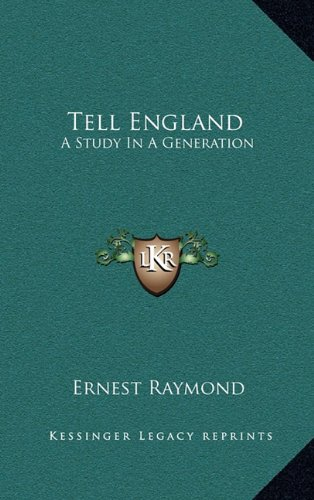 9781163651483: Tell England: A Study In A Generation
