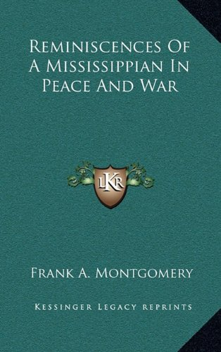 9781163652565 Reminiscences Of A Mississippian In Peace And War