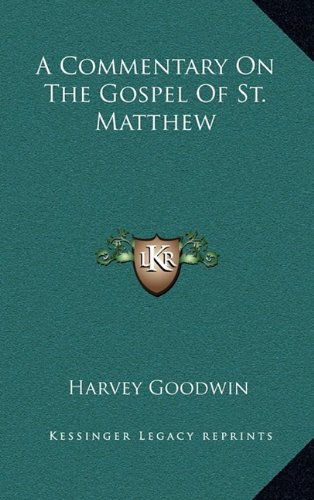 9781163655344: A Commentary On The Gospel Of St. Matthew