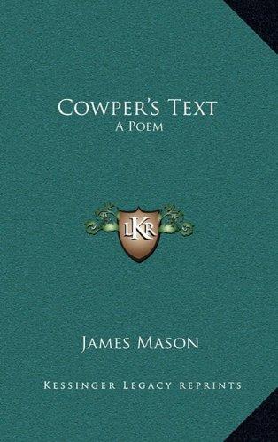 9781163658109: Cowper's Text: A Poem