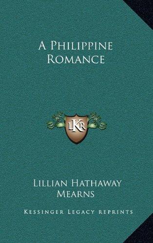 9781163663165: A Philippine Romance