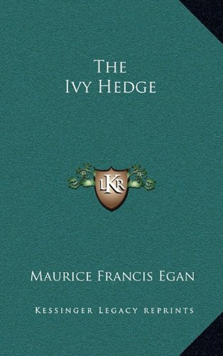 9781163665893: The Ivy Hedge