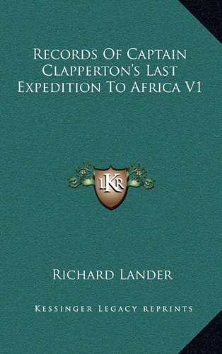 9781163669976: Records Of Captain Clapperton's Last Expedition To Africa V1
