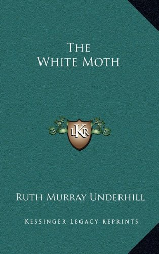 9781163671931: The White Moth