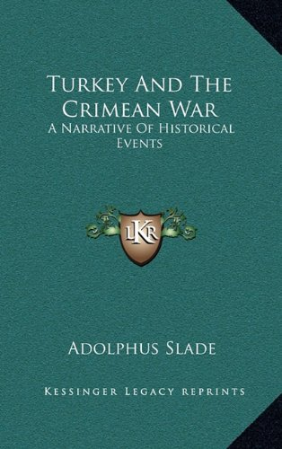 9781163673027: Turkey And The Crimean War: A Narrative Of Historical Events