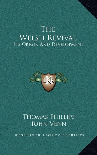 9781163674604: The Welsh Revival: Its Origin And Development