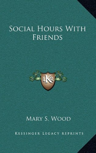 9781163675045: Social Hours with Friends