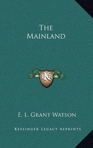 9781163679593: The Mainland