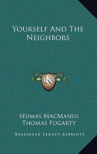 9781163682708: Yourself And The Neighbors