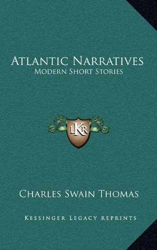 9781163685549: Atlantic Narratives: Modern Short Stories