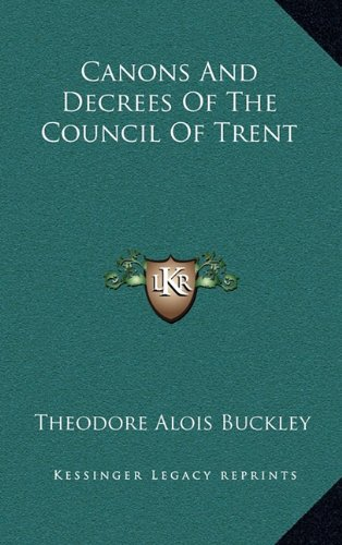 9781163687864: Canons And Decrees Of The Council Of Trent