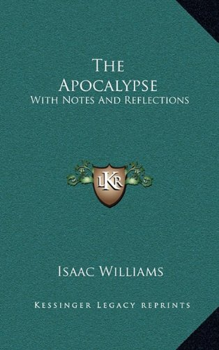 9781163694046: The Apocalypse: With Notes And Reflections
