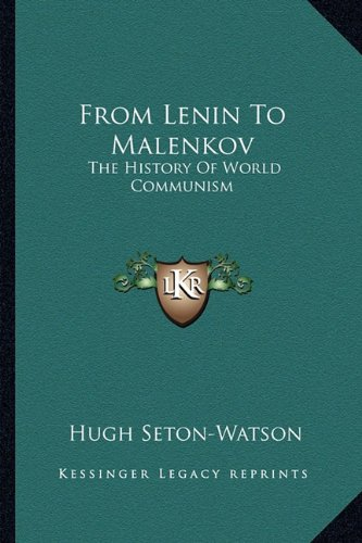 9781163698327: From Lenin To Malenkov: The History Of World Communism