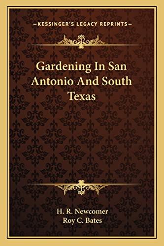 9781163698358: Gardening In San Antonio And South Texas