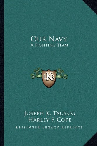 9781163699003: Our Navy: A Fighting Team