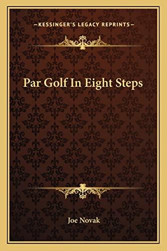 9781163699041: Par Golf In Eight Steps