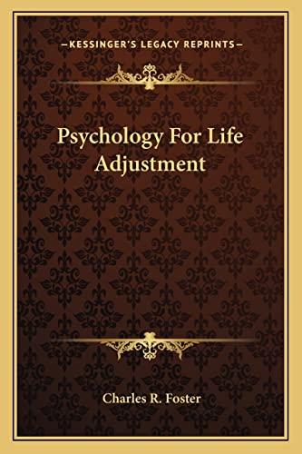 9781163699133: Psychology For Life Adjustment