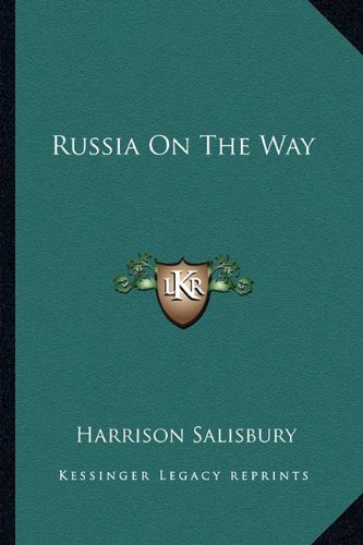 Russia On The Way (1163699241) by Salisbury, Harrison