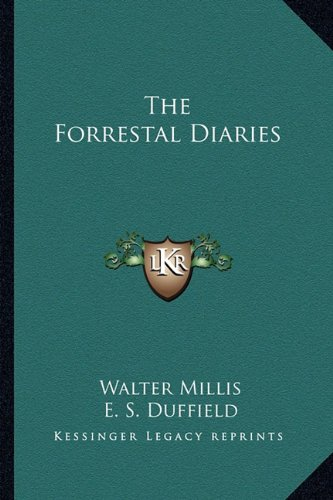 9781163699713: The Forrestal Diaries