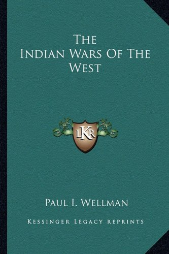 9781163699812: The Indian Wars Of The West