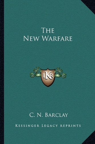 9781163699898: The New Warfare