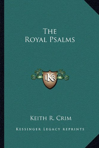 9781163700006: The Royal Psalms