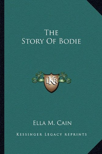 9781163700099: The Story Of Bodie