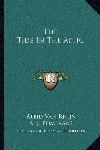 9781163700167: The Tide In The Attic