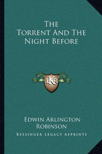 9781163702574: The Torrent And The Night Before