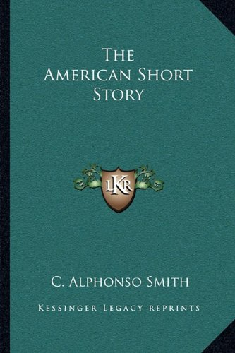 9781163703588: The American Short Story
