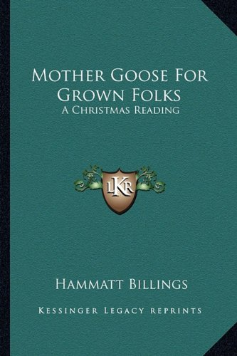 9781163707739: Mother Goose For Grown Folks: A Christmas Reading