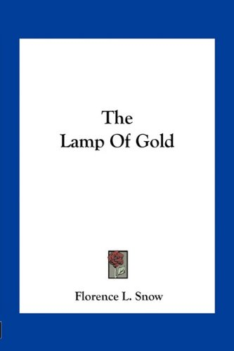 9781163707777: The Lamp Of Gold