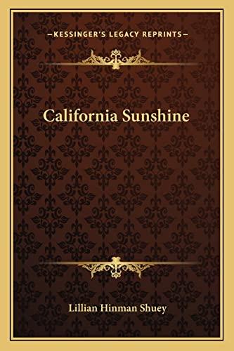 9781163708118: California Sunshine