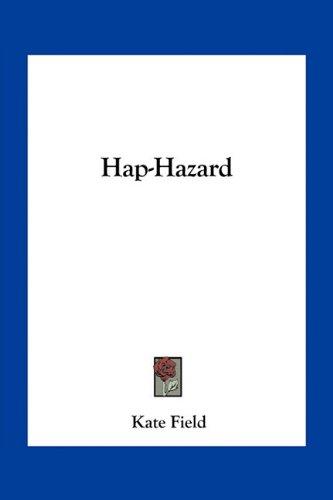 9781163714652: Hap-Hazard